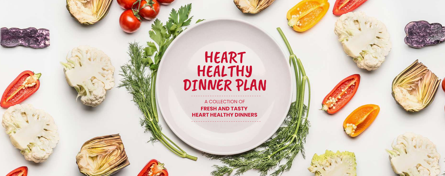 Heart Healthy Dinner Plan